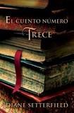 Portada de El cuento numero trece/ The Thirteenth Tale (Diane SetterfieldMatuca Fernandez de Villavicencio)