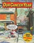 Portada de Our cancer year (Joyce BrabnerHarvey PekarFrank Stack)