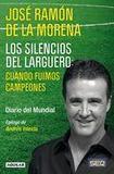 Los silencios del larguero's poster (Jose Ramon De La Morena)