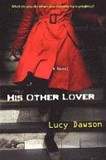 His Other Lover's poster (Lucy Dawson)