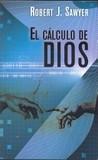 Portada de El cálculo de Dios (Robert J. Sawyer)
