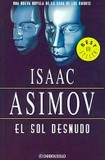 Portada de El sol desnudo (Isaac AsimovTony Lpez)