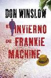 El invierno de frankie machine 's poster (Don Winslow)