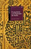Portada de El arquitecto y el emperador de Arabia (Joan Manuel Gisbert)