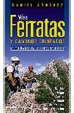 Vias ferratas y caminos equipados's poster (Daniel Sanchez)