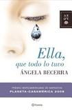 Portada de Ella, que todo lo tuvo (Angela Becerra)