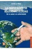 La fabricacion de nuevas patologias's poster (Emilio De La Rosa)