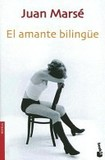 Portada de El Amante Bilingue/the Bilingual Lover (Juan Marsé)