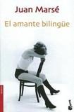 Portada de El Amante Bilingue/the Bilingual Lover (Juan Marsé)