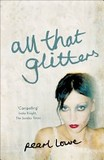 All That Glitters's poster (Pearl Lowe)