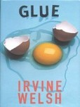 Glue's poster (Irvine Welsh)