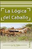 La logica del caballo 's poster (Lucy Rees)