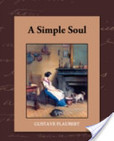 A Simple Soul's poster (Gustave Flaubert)
