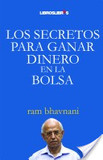 Portada de Los secretos para ganar dinero en la bolsa (Ram Bhavnani)