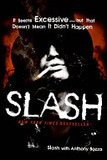 Slash's poster (SlashAnthony Bozza)