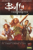 Buffy cazavampiros 1 el largo camino a casa/ Buffy Vampire Slayer 1 The Long Journey Home's poster (Joss Whedon)