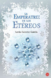 La emperatriz de los Etéreos's poster (Laura Gallego García)
