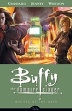 Buffy Season 8. Vol.3 - Wolves at the gate's poster (Joss WhedonDrew GoddardGeorges Jeanty)