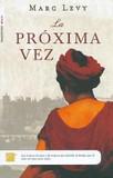 La Proxima Vez's poster (Marc Levy)