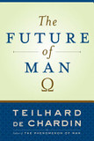 The future of man's poster (Pierre Teilhard de Chardin)