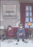 L'eredità del colonnello's poster (Carlos TrilloLucas Varela)