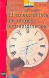 Portada de El coleccionista de relojes extraordinarios (Laura Gallego García)