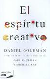 Portada de El Espíritu Creativo (Daniel GolemanPaul KaufmanMichael Ray)