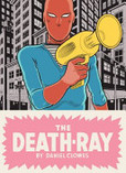The Death Ray's poster (Daniel Clowes)
