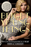Bright Young Things with Bonus Material's poster (Anna Godbersen)