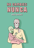 No cambies nunca's poster (David Snchez)