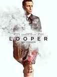 Looper's poster (Rian Johnson)