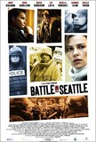 Battle in Seattle's poster (Stuart Townsend)