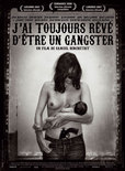 J'ai toujours rv d'tre un gangster's poster (Samuel Benchetrit)