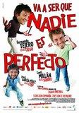 Va a ser que nadie es perfecto's poster (Joaquín Oristrell)