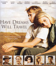 Have Dreams, Will Travel's poster (Brad Isaacs)