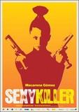 Sexykiller, morirás por ella's poster (Miguel Martí)