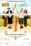 Die Herbstzeitlosen's poster (Bettina Oberli)