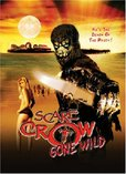 Scarecrow Gone Wild's poster (Brian Katkin)