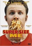 Super Size Me's poster ()