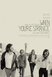 When You're Strange's poster (Tom DiCillo)