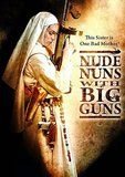 Nude Nuns With Big Guns's poster (Joseph Guzman)