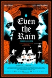 Even the Rain's poster (Icíar Bollaín)