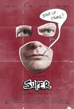 Super's poster (James Gunn)