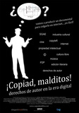 ¡Copiad, malditos!'s poster (Stephane M. Grueso)