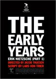 The Early Years Erik Nietzsche Part 1's poster (Jacob Thuesen)