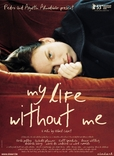 My Life Without Me's poster (Isabel Coixet)