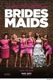 Bridesmaids's poster (Paul Feig)
