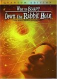 What the Bleep!? - Down the Rabbit Hole's poster (Betsy ChasseMark VicenteWilliam Arntz)