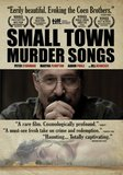 Small Town Murder Songs's poster (Ed Gass-Donnelly)