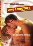 Like a Brother's poster (Cyril LegannBernard Alapetite)